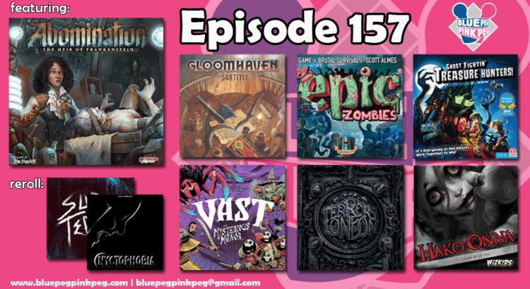 Episode 157: Abomination: Heir of Frankenstein